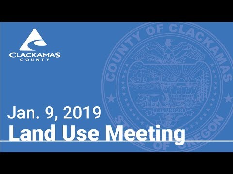 Board Of County Commissioners' Land Use Meeting Jan. 9, 2019