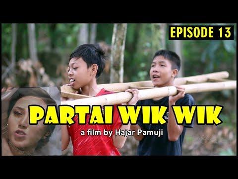 ParTAI WIK WIK (Eps 13 Film Pendek Hajar Pamuji)