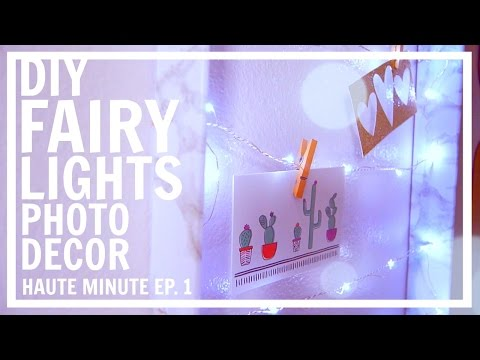 DIY Fairy Lights Photo Wall Hang In 60 SECONDS // HAUTE MINUTE Ep.1