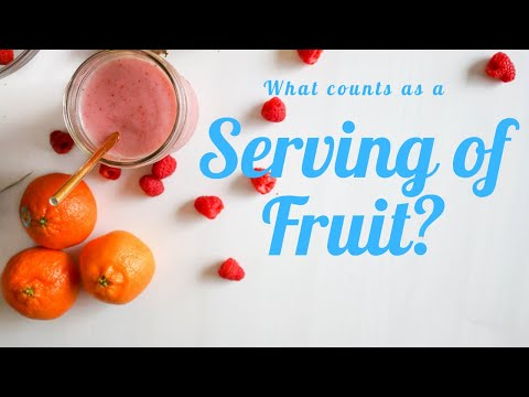 What Counts as a Serving of Fruit?