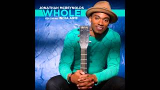 Jonathan McReynolds - Whole feat. India.Arie (AUDIO ONLY)