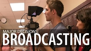 Major Decisions: Broadcasting