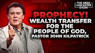 PROPHECY Wealth Transfer in 2017 for the People of God Pastor John Kilpatrick  II VFNtv II