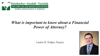 Landon R. Hodges: What is Important to Know About a Financial Power of Attorney?