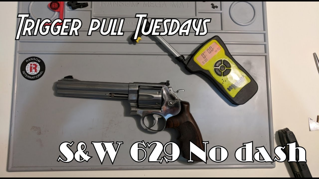 What Is The Trigger Pull Of A Smith And Wesson 629 No Dash