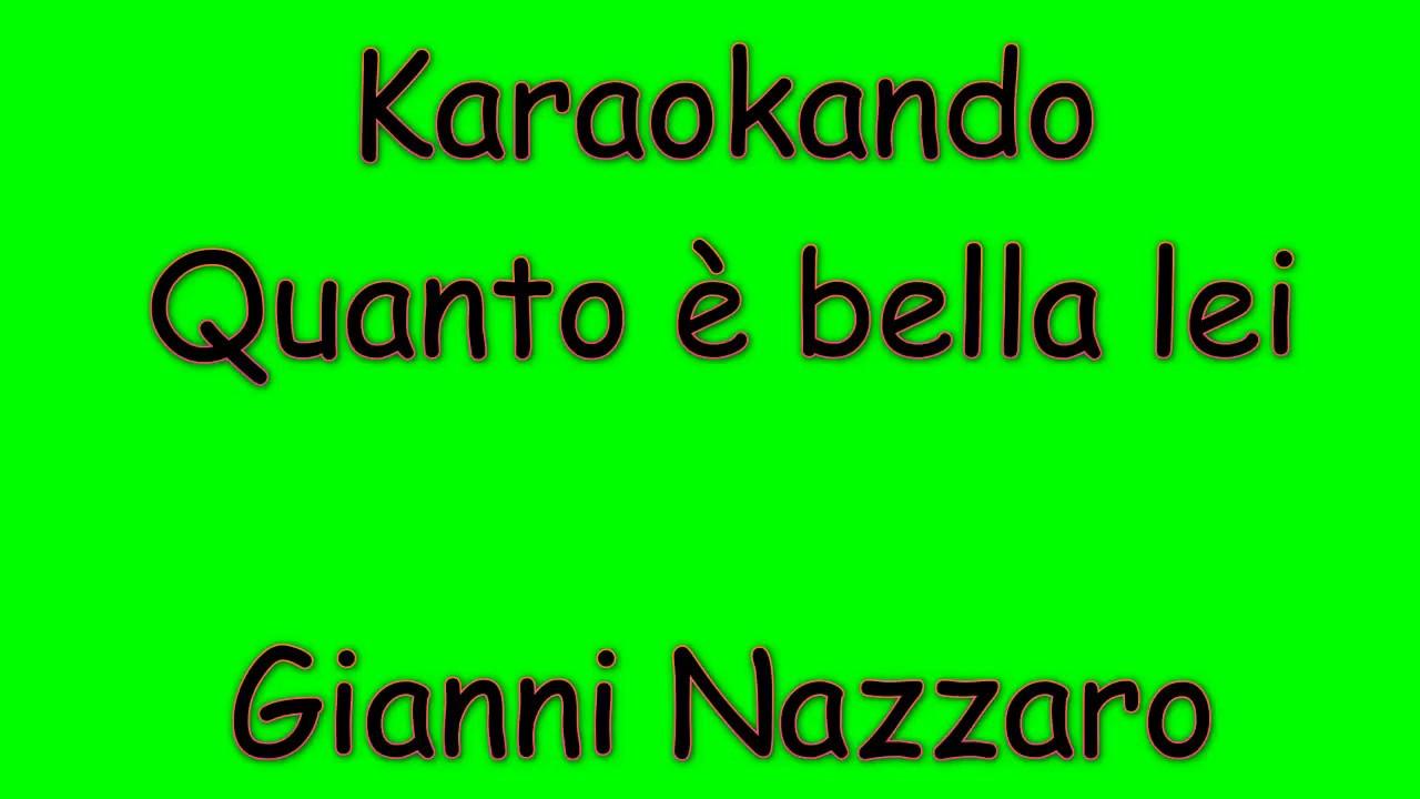 Prati Senza Fine Fiori Bianchi Questa E Lei.Karaoke Italiano Quanto E Bella Lei Gianni Nazzaro Testo