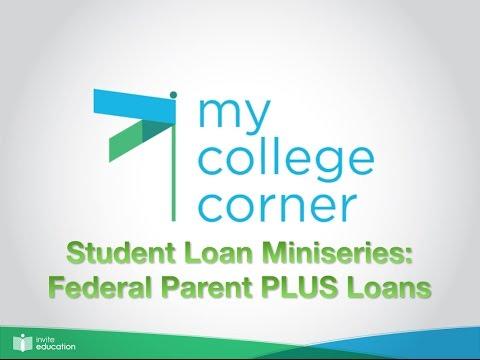 parent-plus-loans:-#mycollegecorner-lending-miniseries-03