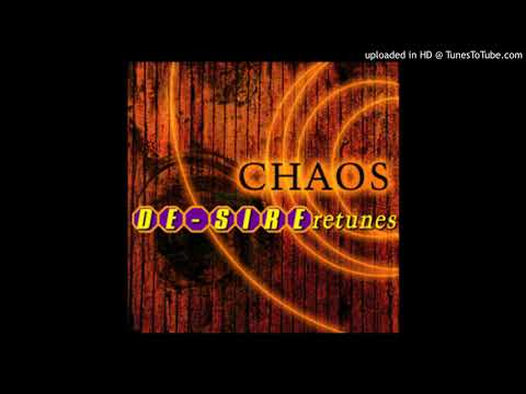 CHAOS - DE-SIRE Retunes (Beats 2 And 4 Swapped)