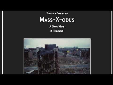 Mass-X-odus -  Redlining [Fondation Sonore 02]