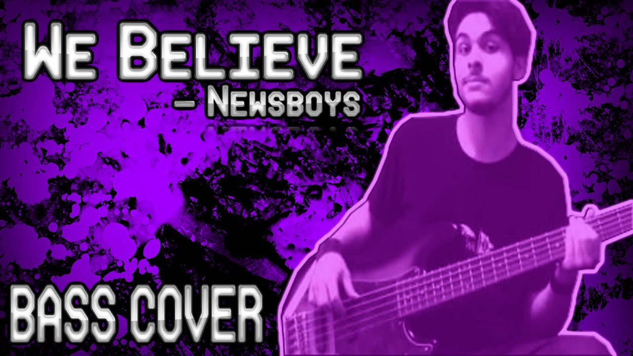 We Believe Newsboys Bass Cover On Screen Notestabs Youtube