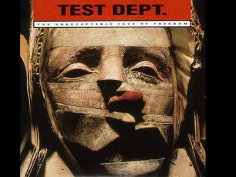 Test Dept. - Unacceptable Face of Freedom