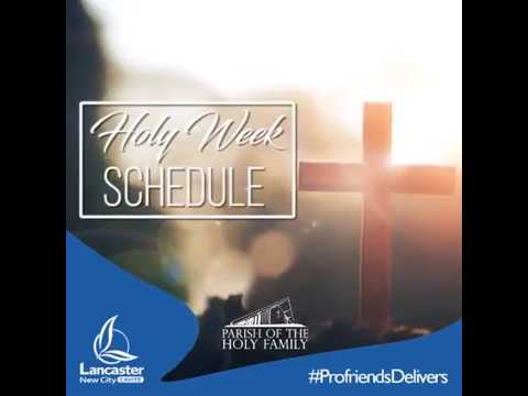 Holy Week Schedule 2018 - Lancaster New City
