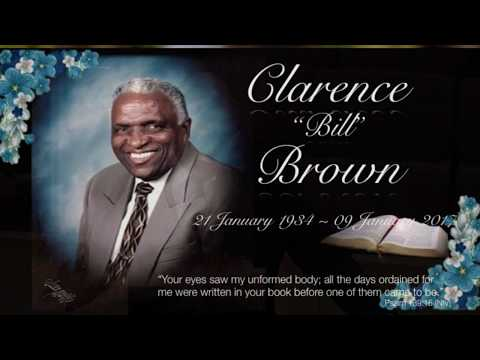 Clarence A. Brown - Celebration of Life Service - 19 January 2017