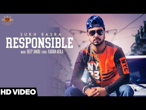 Responsible - SUKH BASRA (Official Video) KARAN AUJLA | DEEP JANDU