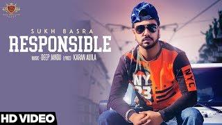 Responsible - SUKH BASRA (Official Video) KARAN AUJLA   DEEP JANDU