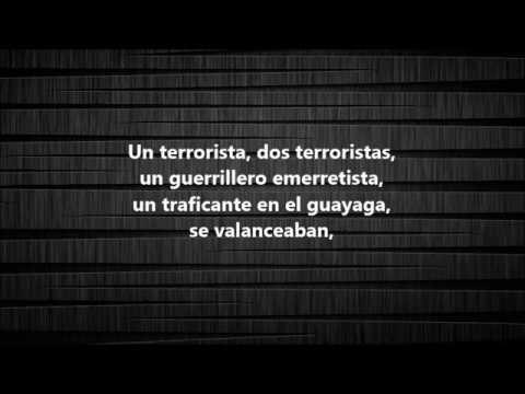 los nosequien y los nosecuantos un terrorista