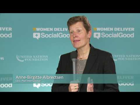 Women Deliver +SocialGood: Anne-Birgitte Albrectsen, Plan International