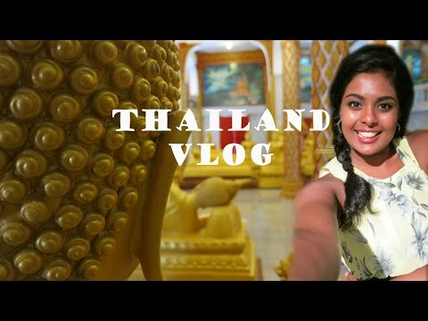 Thailand Travel Vlog – Phuket Big Budha, Wat Chalong, Street Food, Shopping, Centralworld