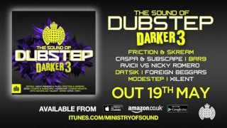 The Sound of Dubstep Darker 3 Minimix (Ministry of Sound UK) (Out Now)
