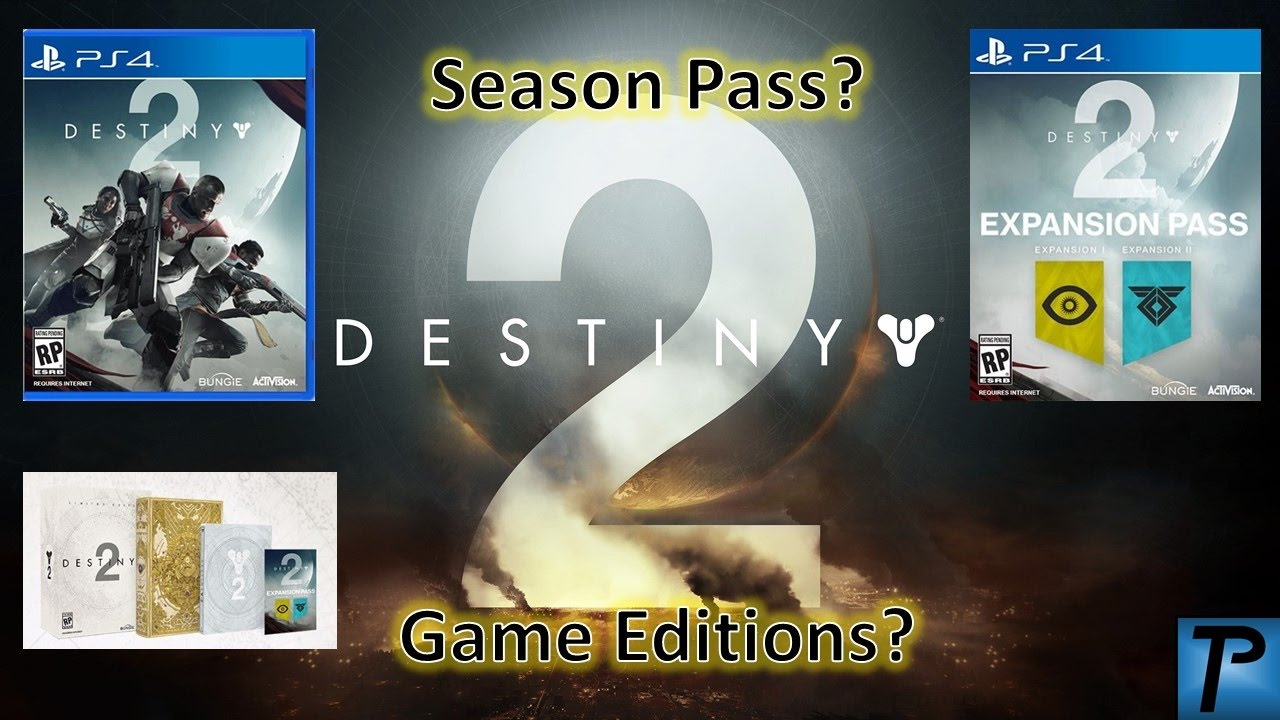 5bbee705314 Destiny 2 SEASON PASS AND GAME EDITION INFO - YouTube
