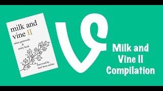 Milk and Vine 2 Compilation