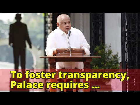 To foster transparency, Palace requires procurement funds report submission