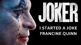 Joker: I Started A Joke