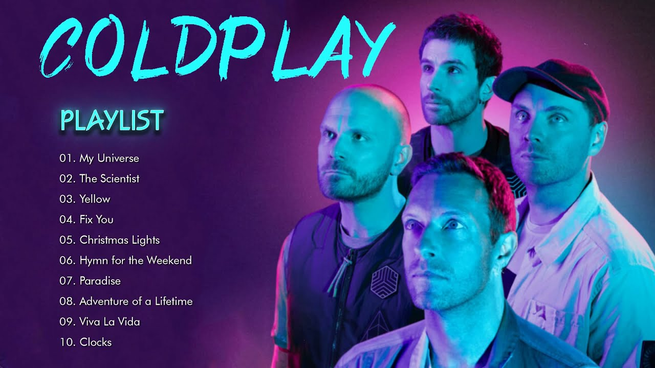 Coldplay Greatest Hits Full Album 2021 - My Universe, The Scientist, Yellow and more from Coldplay