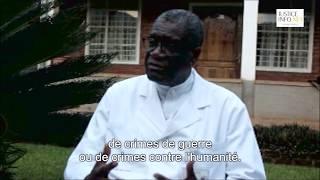 Entretien à Bukavu avec le Docteur Denis Mukwege