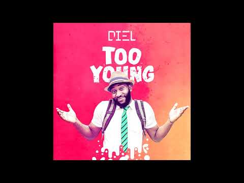 Diel - Too Young (Official Audio)