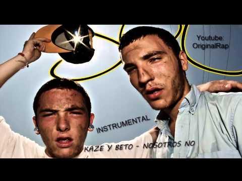 KAZE Y BETO -  NOSOTROS NO