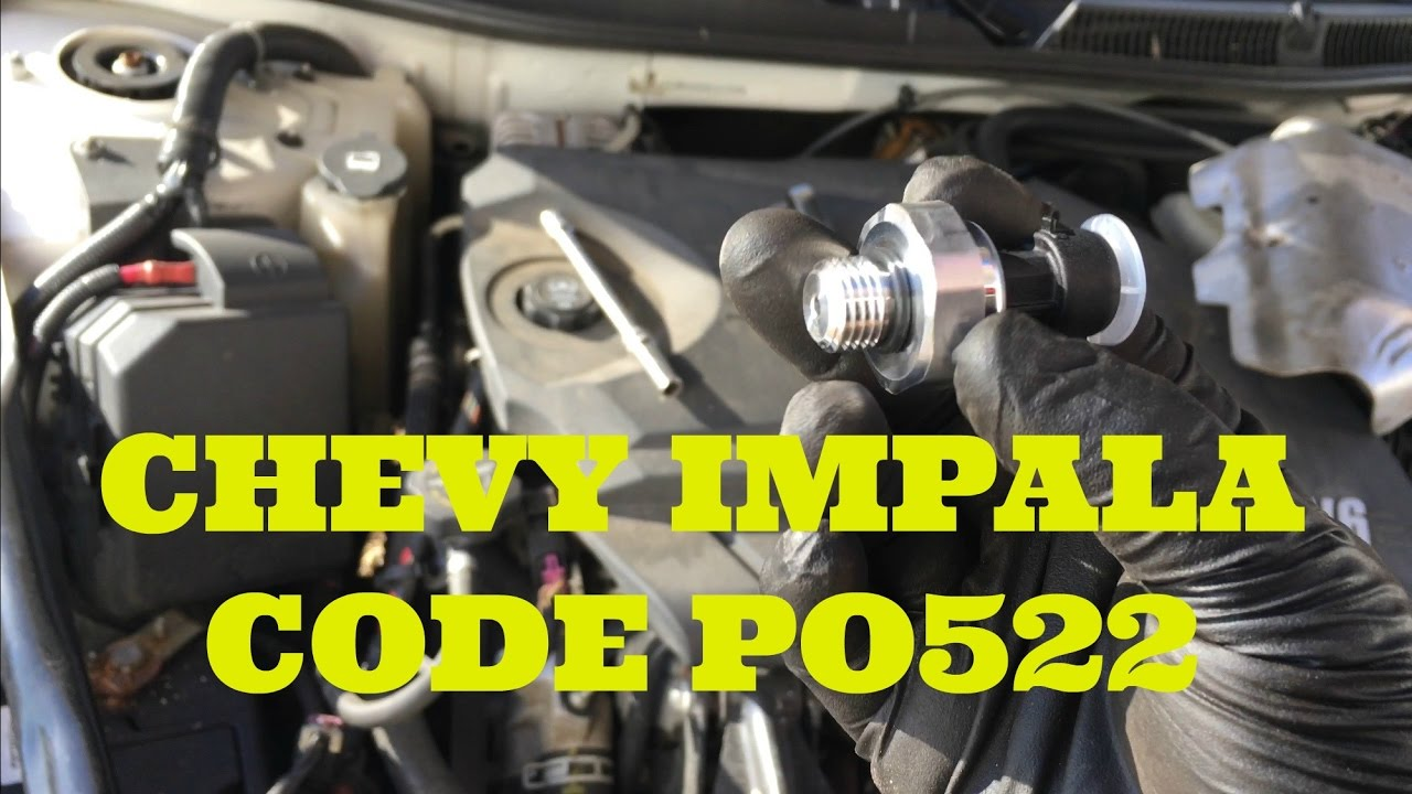 maxresdefault chevy impala code p0522 faulty oil pressure sensor youtube  at soozxer.org
