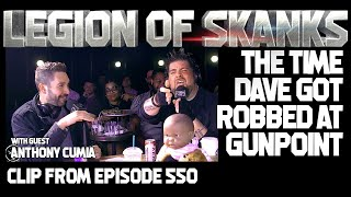 Dave Smith's Story About Getting Robbed At Gunpoint in NYC - Legion of Skanks Podcast