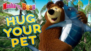 Masha And The Bear 💖🐶 Hug Your Pet 🐶💖 Best Episodes Collection 🎬