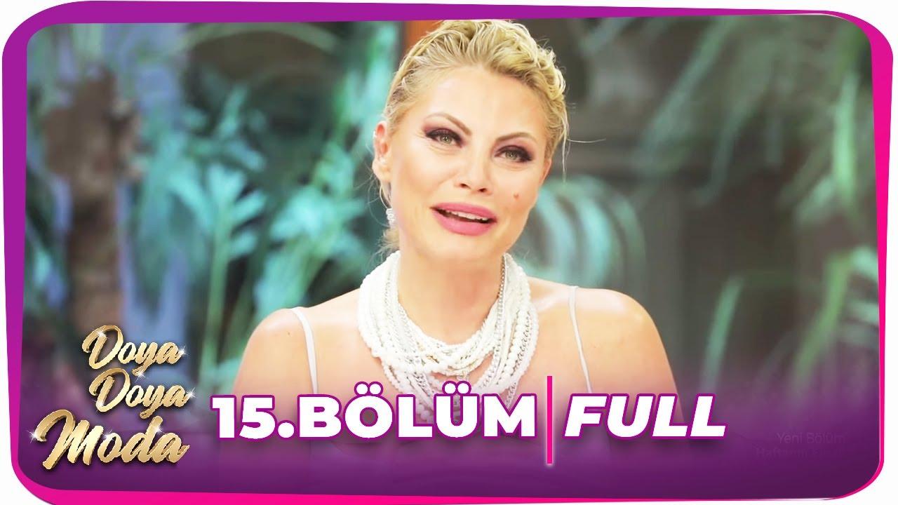 Doya Doya Moda 2. Sezon 15. Bölüm | 31 Temmuz 2020