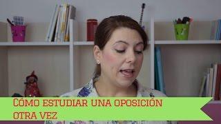 Cómo estudiar una oposición otra vez