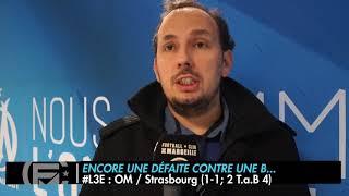 OM - STRASBOURG (1-1) : Les 3 Enseignements du Match
