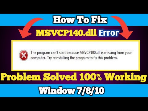 How To Fix MSVCP140.dll is Missing  || MSVCP140.dll Error || in Window 7/8/10 | 2020