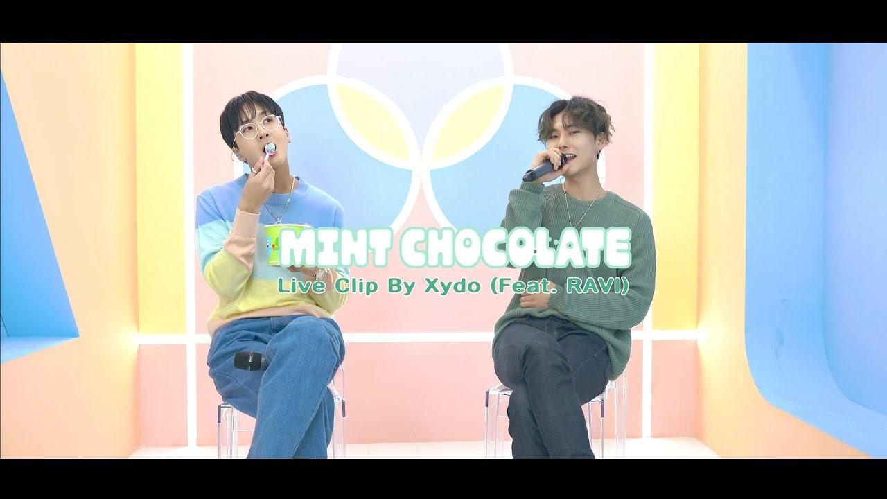 Xydo(시도) - 민트초코 (Feat. 라비(RAVI)) LIVE CLIP