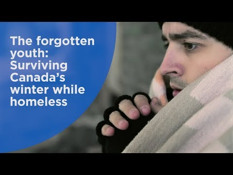 The forgotten youth: Surviving Canada's winter while homeless