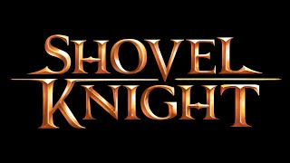Longplay - Shovel Knight (Part 1)