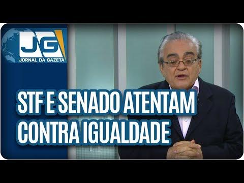 José Nêumanne Pinto / STF e Senado atentam contra igualdade perante a lei