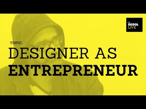 The Designer As Entrepreneur