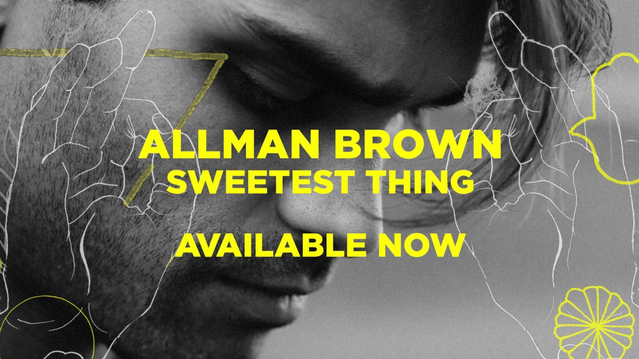 allman-brown-sweetest-thing-official-audio-allman-brown-official