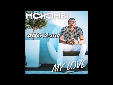MOHOMBI - MY LOVE (Premiere AUG 2-nd)