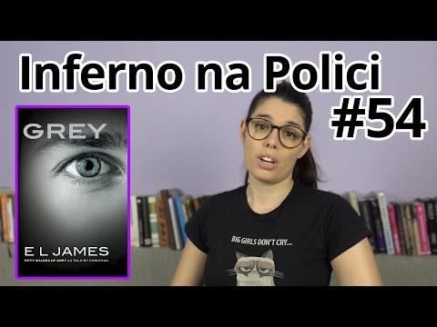Inferno Na Polici #54: 50 Odtieňov šedej Z Jeho Pohľadu (E. L. Jamesová - Grey)