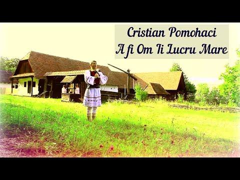 [OFICIAL] Cristian Pomohaci - A fi Om Ii Lucru Mare 2014