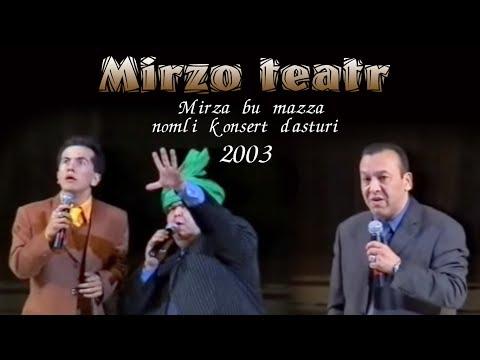 Mirzo Teatri - Mirza Bu Mazza Nomli Konsert Dasturi 2003