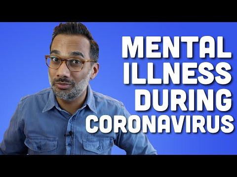 Mental illness during coronavirus
