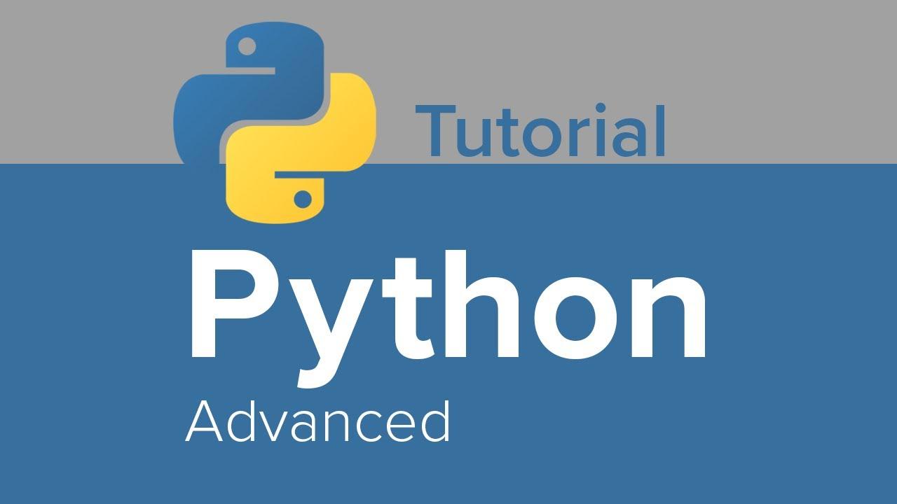 Python Advanced Tutorial